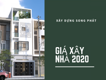 Cập nhật bảng giá xây dựng nhà phố 2020 – Công ty Song Phát